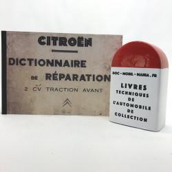 DICTIONNAIRE DE REPARATION CITROEN 2CV