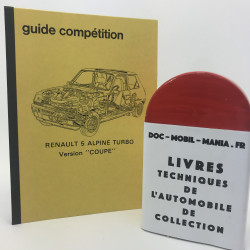 "GUIDE COMPETITION RENAULT 5 ALPINE TURBO ""coupe"""