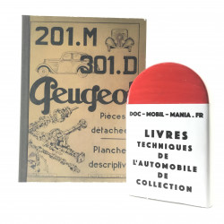 CATALOGUE DE PIECES DETACHEES PEUGEOT 201 M  et 301 D