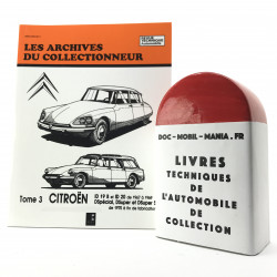 ARCHIVES DU COLLECTIONNEUR CITROEN ID 19 B, ID 20, DSPECIAL, DSUPER, DSUPER5