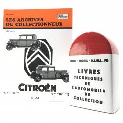 ARCHIVES DU COLLECTIONNEUR CITROEN ROSALIE, C4, C6