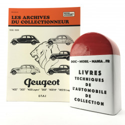 ARCHIVES DU COLLECTIONNEUR PEUGEOT 202, 302, 402