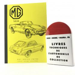 MANUEL D ATELIER MG B & MGB GT