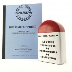 MANUEL DE REPARATION TRIUMPH DOLOMITE SPRINT