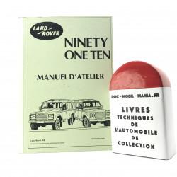 MANUEL D ATELIER LAND ROVER 90 & 110