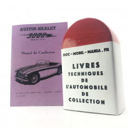 MANUEL DU CONDUCTEUR AUSTIN HEALEY 3000