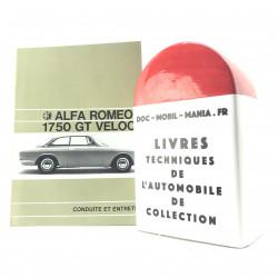 CONDUITE ET ENTRETIEN ALFA ROMEO 1750 GT VELOCE