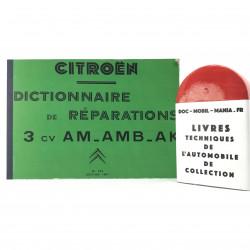 DICTIONNAIRE DE REPARATION CITROEN AMI 6