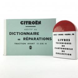 ADDITIF AU DICTIONNAIRE DE REPARATION CITROEN 15 SIX H