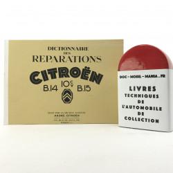 DICTIONNAIRE DE REPARATIONS CITROEN B14 et utilitaires B15