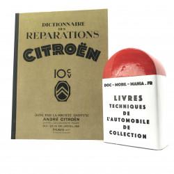 DICTIONNAIRE DE REPARATION CITROEN 10 HP, Type A et B2