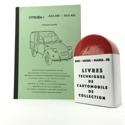 CATALOGUE SIMPLIFIE CITROEN 2 CV AK 250, AK 400